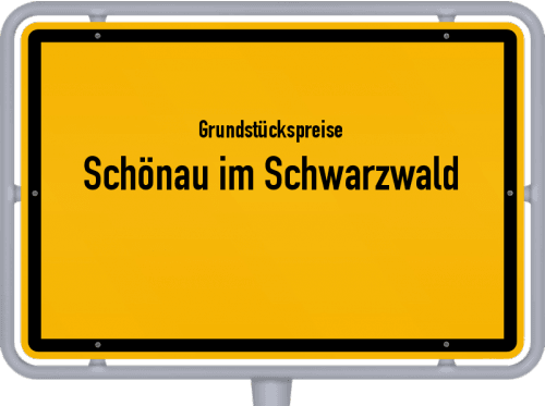 Grundstückspreise Schönau im Schwarzwald 2021