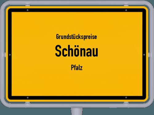 Grundstückspreise Schönau (Pfalz) 2019
