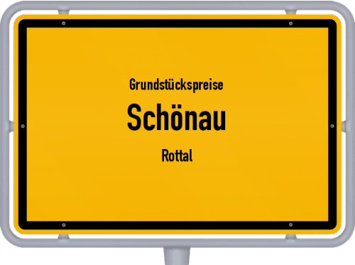 Grundstückspreise Schönau (Rottal) 2019