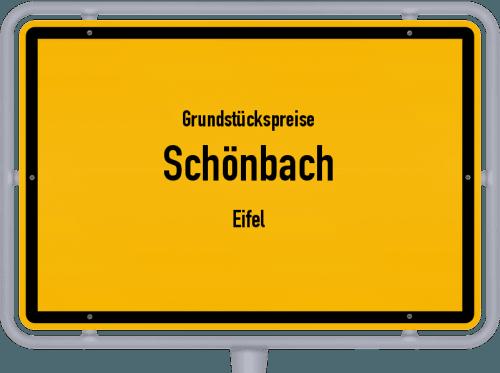 Grundstückspreise Schönbach (Eifel) 2019