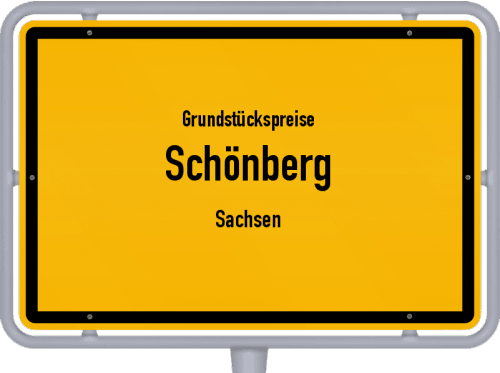 Grundstückspreise Schönberg (Sachsen) 2019