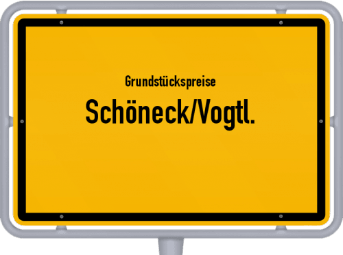 Grundstückspreise Schöneck/Vogtl. 2019