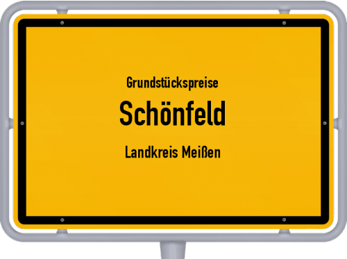 Grundstückspreise Schönfeld (Landkreis Meißen) 2019