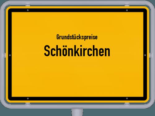 Grundstückspreise Schönkirchen 2021