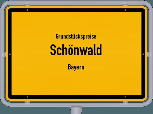 Grundstückspreise Schönwald (Bayern) 2019