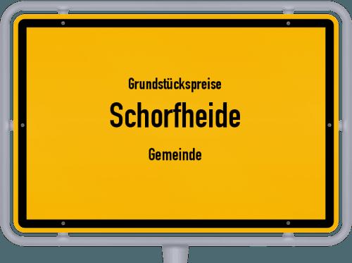 Grundstückspreise Schorfheide (Gemeinde) 2021