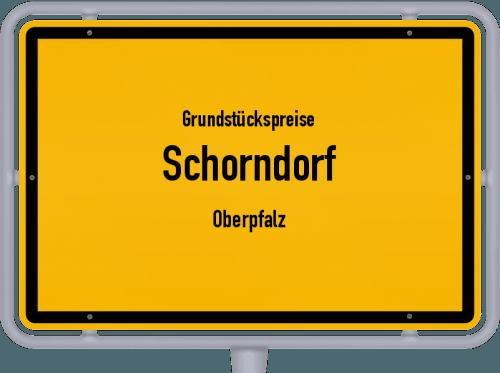 Grundstückspreise Schorndorf (Oberpfalz) 2021