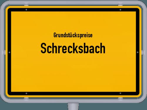 Grundstückspreise Schrecksbach 2018