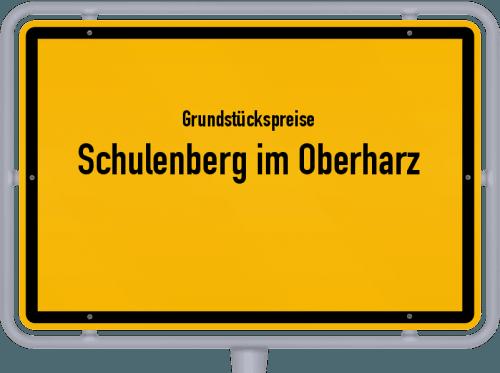 Grundstückspreise Schulenberg im Oberharz 2021