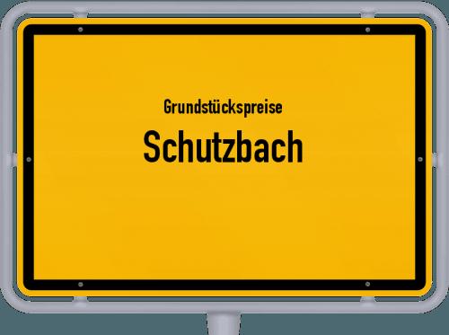 Grundstückspreise Schutzbach 2019