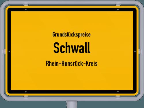 Grundstückspreise Schwall (Rhein-Hunsrück-Kreis) 2019