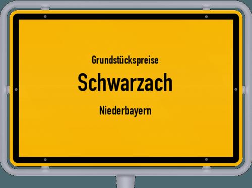 Grundstückspreise Schwarzach (Niederbayern) 2021