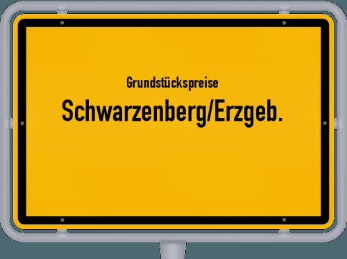 Grundstückspreise Schwarzenberg/Erzgeb. 2019