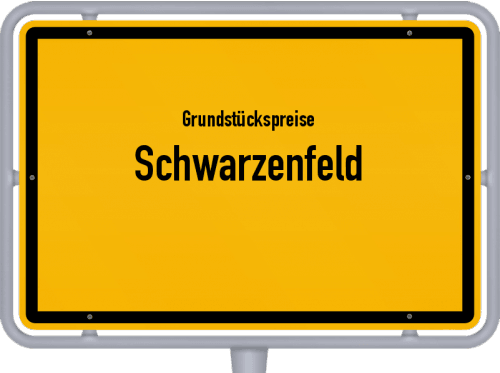 Grundstückspreise Schwarzenfeld 2019