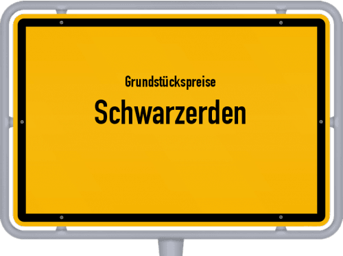 Grundstückspreise Schwarzerden 2019