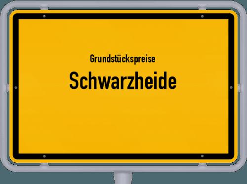 Grundstückspreise Schwarzheide 2021