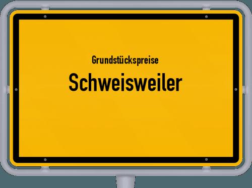 Grundstückspreise Schweisweiler 2019