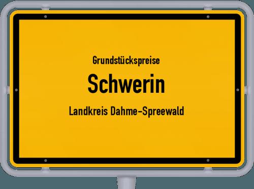 Grundstückspreise Schwerin (Landkreis Dahme-Spreewald) 2021