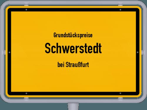 Grundstückspreise Schwerstedt (bei Straußfurt) 2019