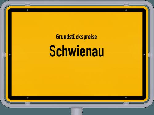 Grundstückspreise Schwienau 2019
