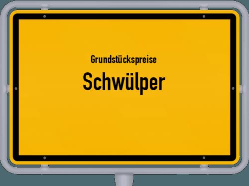 Grundstückspreise Schwülper 2019