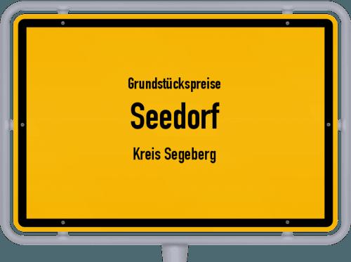 Grundstückspreise Seedorf (Kreis Segeberg) 2021