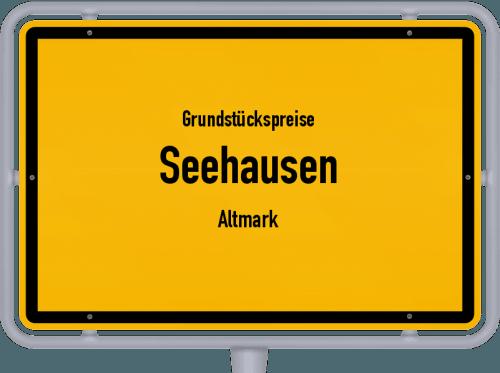 Grundstückspreise Seehausen (Altmark) 2021