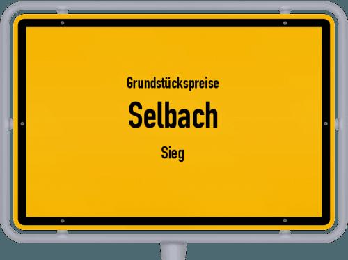Grundstückspreise Selbach (Sieg) 2019