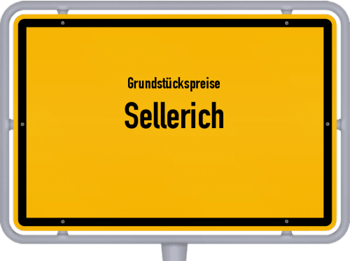 Grundstückspreise Sellerich 2019