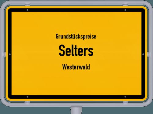 Grundstückspreise Selters (Westerwald) 2019