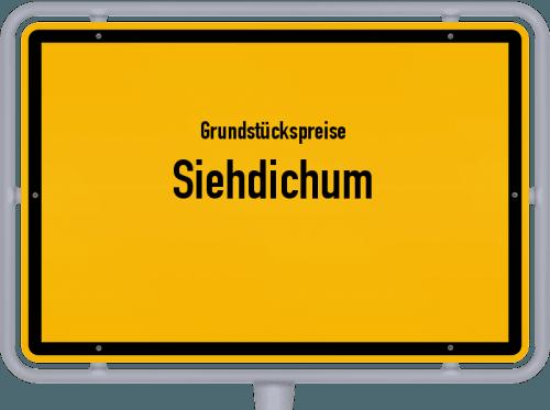 Grundstückspreise Siehdichum 2021
