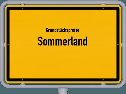 Grundstückspreise Sommerland 2021