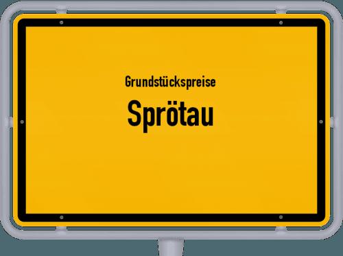 Grundstückspreise Sprötau 2019