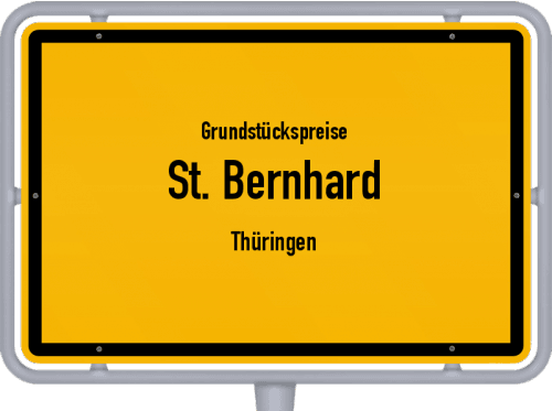 Grundstückspreise St. Bernhard (Thüringen) 2019