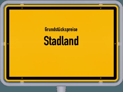 Grundstückspreise Stadland 2021