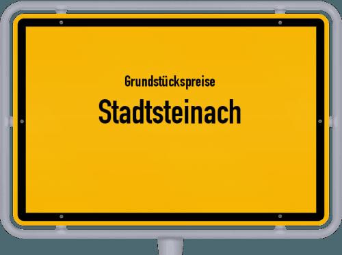 Grundstückspreise Stadtsteinach 2019