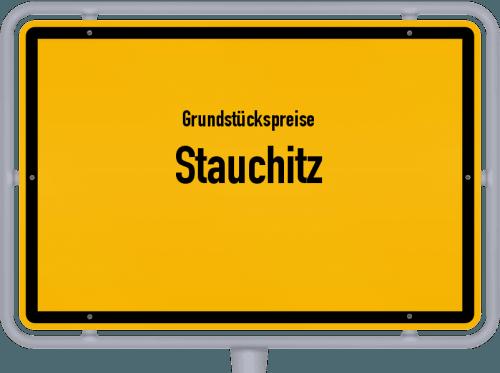 Grundstückspreise Stauchitz 2019