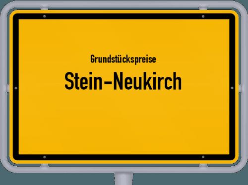Grundstückspreise Stein-Neukirch 2019