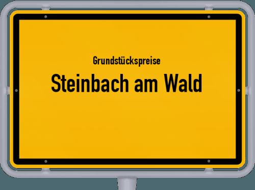 Grundstückspreise Steinbach am Wald 2019