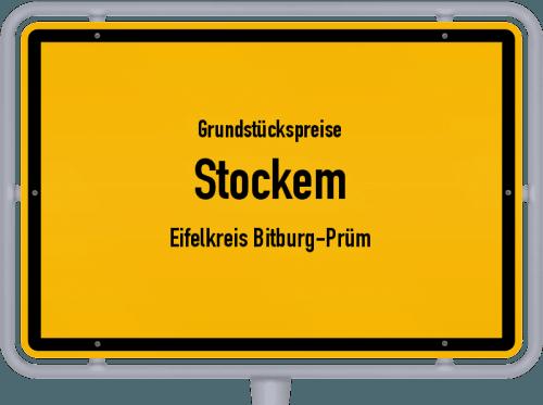 Grundstückspreise Stockem (Eifelkreis Bitburg-Prüm) 2019