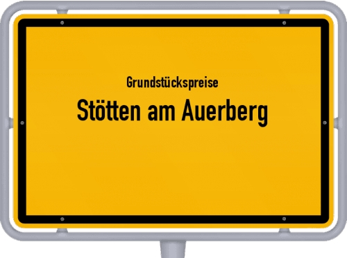 Grundstückspreise Stötten am Auerberg 2019