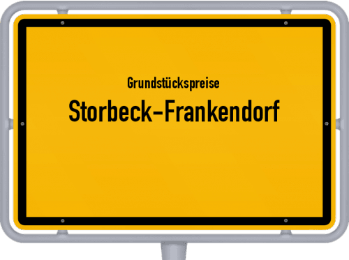 Grundstückspreise Storbeck-Frankendorf 2021