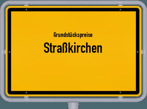 Grundstückspreise Straßkirchen 2021