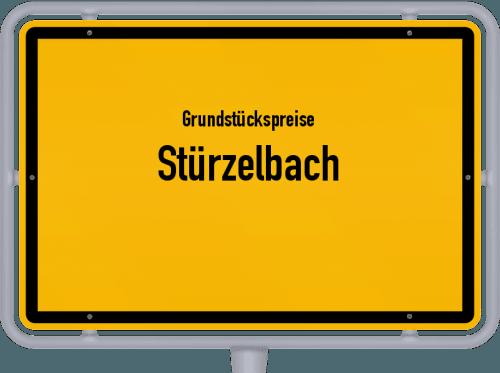 Grundstückspreise Stürzelbach 2019