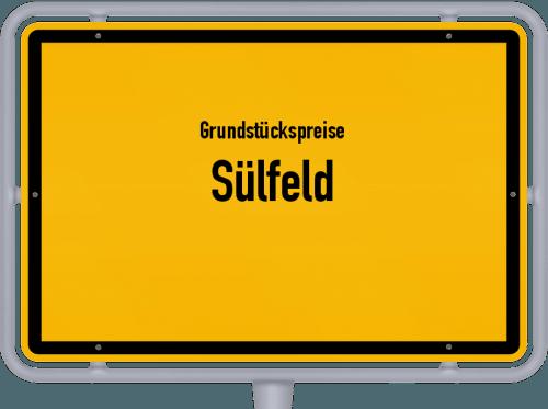 Grundstückspreise Sülfeld 2021