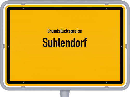 Grundstückspreise Suhlendorf 2021