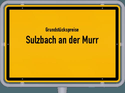 Grundstückspreise Sulzbach an der Murr 2018