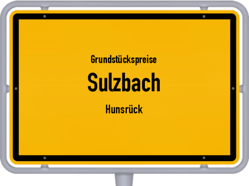 Grundstückspreise Sulzbach (Hunsrück) 2019