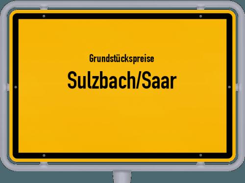 Grundstückspreise Sulzbach/Saar 2020