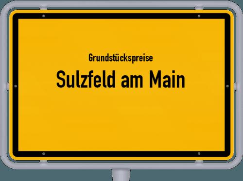 Grundstückspreise Sulzfeld am Main 2019